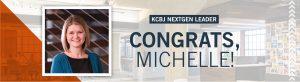 Michelle Chavey tapped for 2020 NextGen Leaders program