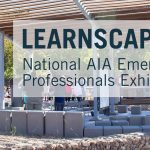 Learnscape National AIA Emerging Professionals Exhibit